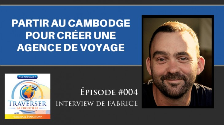 Comment cr er une agence de voyage au cambodge interview for Chambre de commerce cambodge