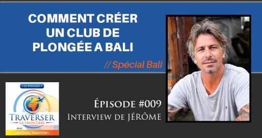 podcast 009 club de plongée bali