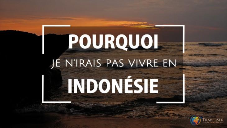 Je Ne Veux Pas Vivre En Indonésie Et Bali Corruption Visa