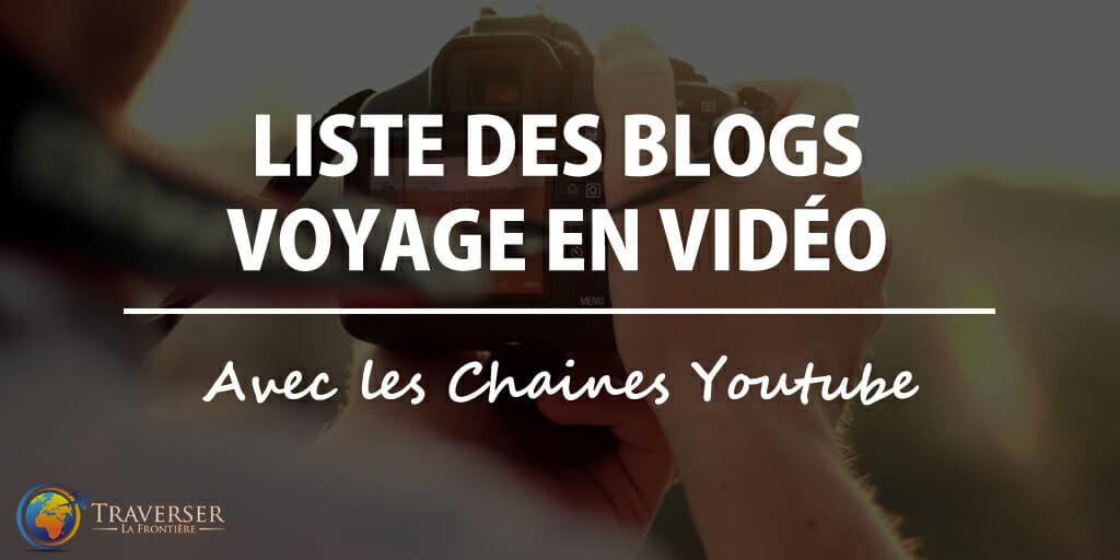 liste blog voyage vidéo