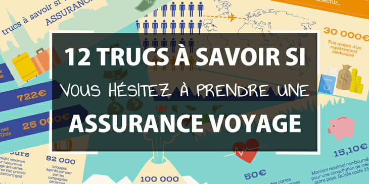 12 trucs à savoir si vous hésitez à prendre une assurance voyage