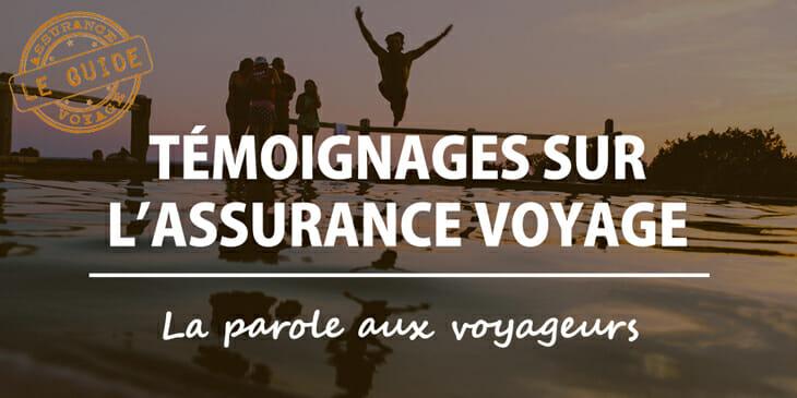 Témoignages assurance voyage
