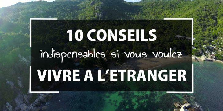 10 conseils expatriation