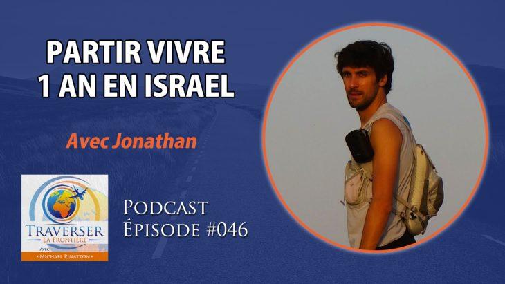 vivre en israel jonathan