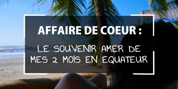 affaire de coeur colombie equateur