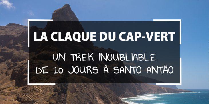 e5c98b338a5 La claque du Cap-Vert   Un trek inoubliable de 10 jours à Santo Antão
