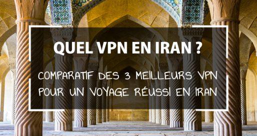 Quel VPN en Iran