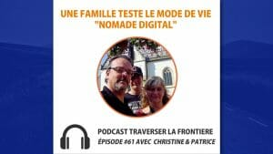 Interview de la famille nomade digitale