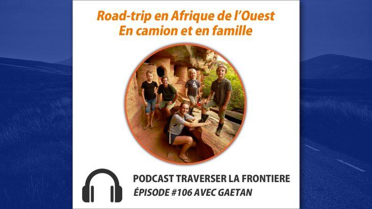 Voyage en camion en Afrique de l'ouest